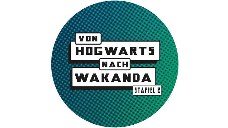 Von Hogwarts nach Wakanda | Staffel 2
